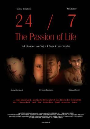 Filmbeschreibung zu 24/7 - The Passion of Life