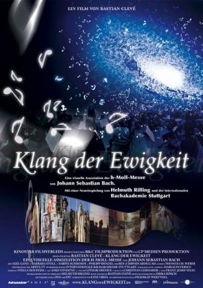 Filmbeschreibung zu Klang der Ewigkeit - Die h-moll-Messe von Johann Sebastian Bach