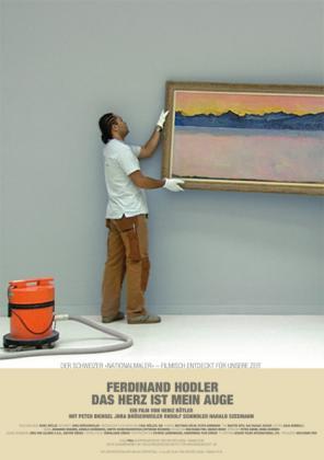 Ferdinand Hodler - Das Herz ist mein Auge