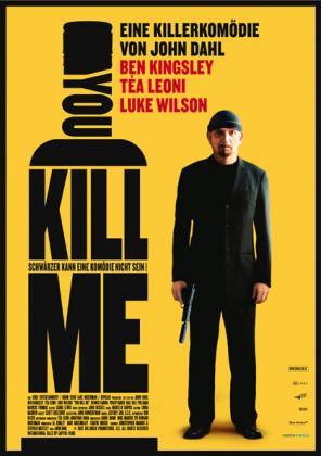 Filmbeschreibung zu You kill me