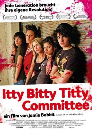 Filmplakat von Itty Bitty Titty Committee