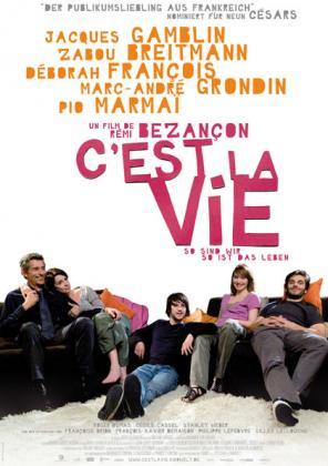 Filmbeschreibung zu C'est la vie - So sind wir, so ist das Leben (2008)