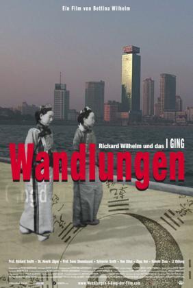Filmplakat von Wandlungen - Richard Wilhelm und das I Ging