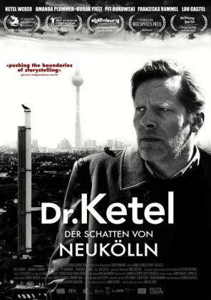 Filmbeschreibung zu Dr. Ketel - Der Schatten von Neukölln