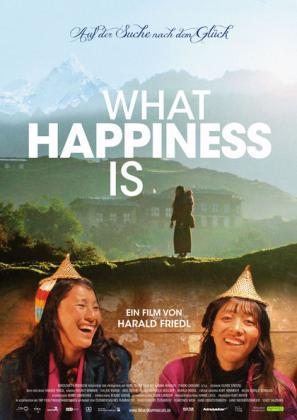 What Happiness is - Auf der Suche nach dem großen Glück