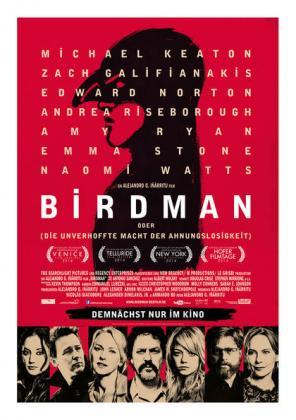 Birdman (oder die unverhoffte Macht der Ahnungslosigkeit) (OV)