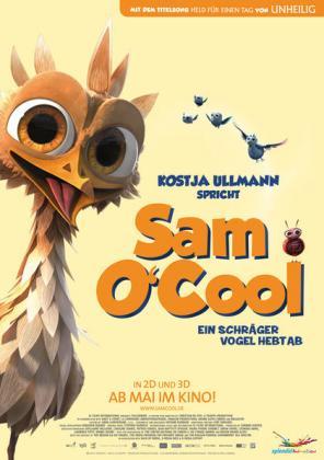 Filmplakat von Sam O'Cool - Ein schräger Vogel hebt ab