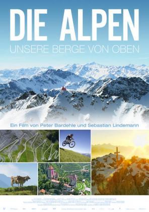 Die Alpen - Unsere Berge von oben (OV)