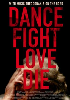 Dance Fight Love Die - Unterwegs mit Mikis Theodorakis (OV)