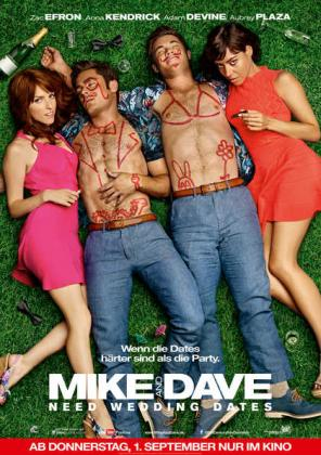 Filmplakat von Mike and Dave Need Wedding Dates