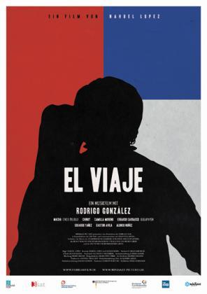 Filmplakat von El Viaje - Ein Musikfilm mit Rodrigo Gonzalez
