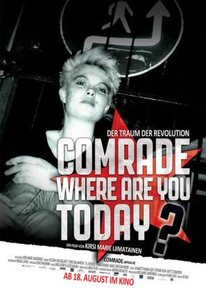 Comrade, where are you today? - Der Traum der Revolution (OV)