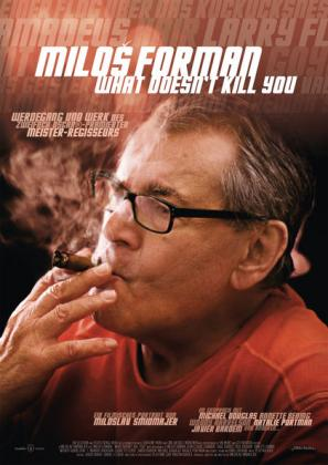 Filmplakat von Milos Forman - What Doesn't Kill You