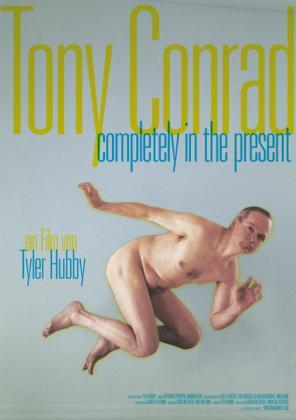 Tony Conrad - Completely in the Present