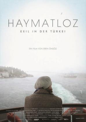 Haymatloz - Exil in der Türkei (OV)