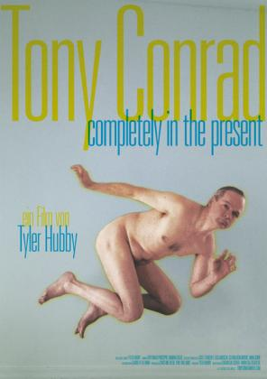 Tony Conrad - Completely in the Present (OV)