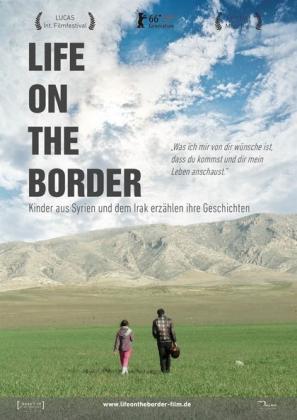 Life on the border - Kinder aus Syrien und dem Irak erzählen ihre Geschichten (OV)