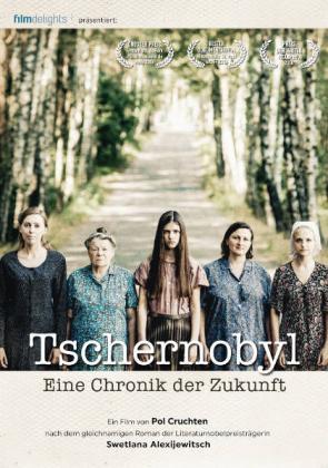 Filmplakat von Tschernobyl - Eine Chronik der Zukunft