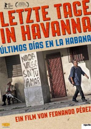 Letzte Tage in Havanna - Últimos días en la Habana (OV)