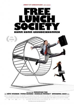 Filmbeschreibung zu Free Lunch Society - Komm Komm Grundeinkommen