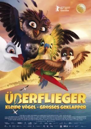 Überflieger - Kleine Vögel, großes Geklapper 3D