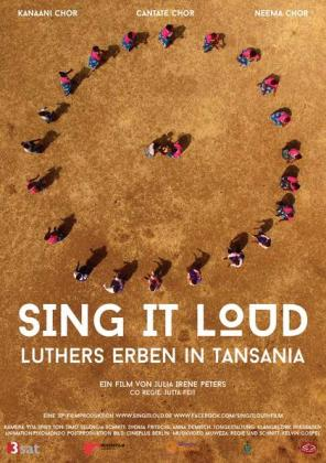 Sing it Loud - Luthers Erben in Tansania (OV)