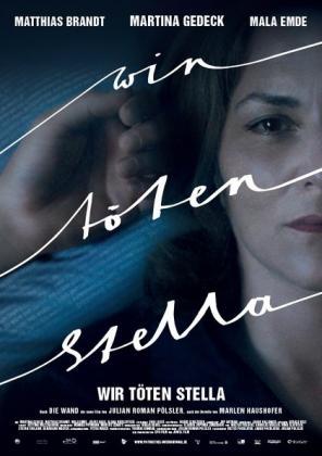 Filmbeschreibung zu Wir töten Stella