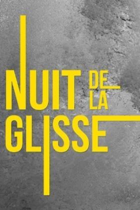 Nuit de la Glisse: Don't Crack Under Pressure - Season 3 (OV)