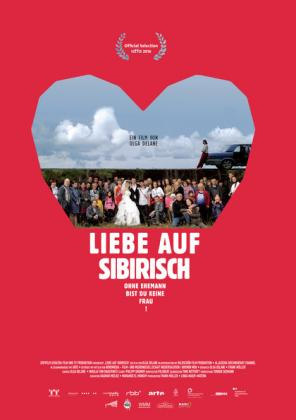 Liebe auf Sibirisch - Ohne Ehemann bist du keine Frau! (OV)