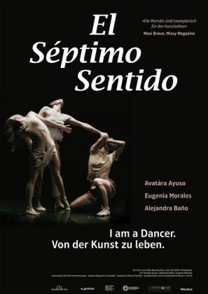 El Septimo Sentido - I am a dancer. Von der Kunst zu leben (OV)