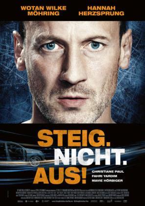 Filmplakat von Steig. Nicht. Aus!