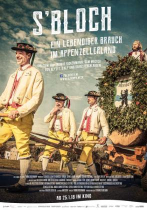 S'Bloch - Ein lebendiger Brauch im Appenzellerland (OV)