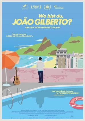 Cinelatino Dresden: Wo bist du, Joao Gilberto? (OV)