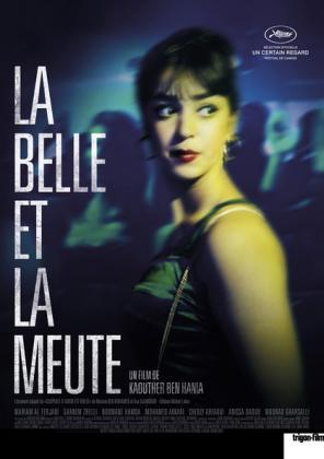 Filmplakat von La Belle et la Meute - Aala Kaf Ifrit