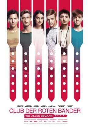 Filmplakat von Club der roten Bänder - Wie alles begann