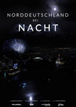 Filmbeschreibung zu Norddeutschland bei Nacht