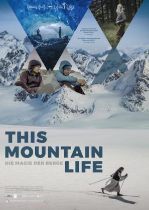This Mountain Life - Die Magie der Berge (OV)