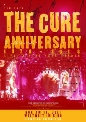 Filmplakat von The Cure - Anniversary 1978 - 2018 - Live in Hyde Park London (OV)