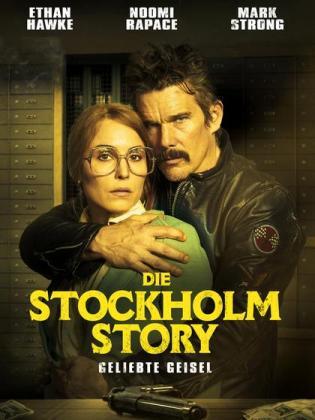 Filmbeschreibung zu Die Stockholm Story - Geliebte Geisel