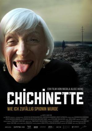 Chichinette - Wie ich zufällig Spionin wurde