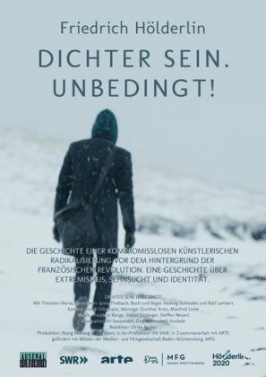 Friedrich Hölderlin - Dichter sein. Unbedingt!
