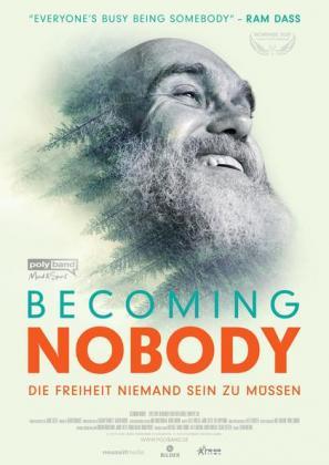 Becoming Nobody - Die Freiheit niemand sein zu müssen (OV)
