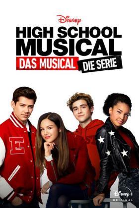 Filmplakat von High School Musical: Das Musical - Die Serie