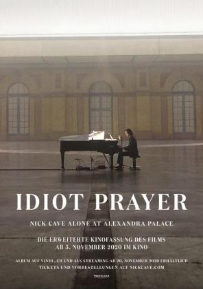 Filmplakat von Idiot Prayer - Nick Cave Alone at Alexandra Palace