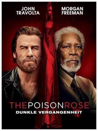 Filmplakat von The Poison Rose - Dunkle Vergangenheit