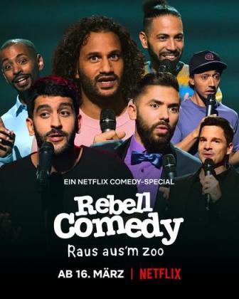 Filmplakat von RebellComedy: Raus aus'm Zoo