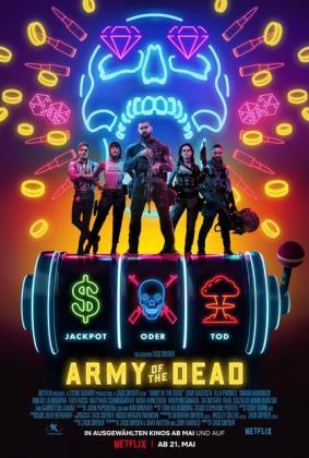 Filmbeschreibung zu Army of the Dead
