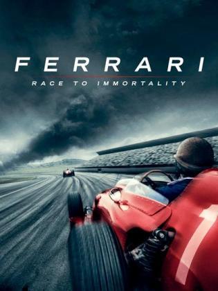 Filmplakat von Ferrari: Jagd nach Unsterblichkeit