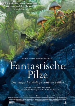 Filmplakat von Ü 50: Fantastische Pilze - Die magische Welt zu unseren Füßen