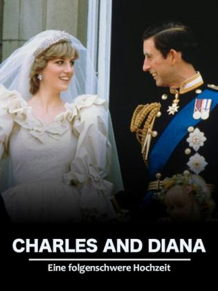 Filmplakat von Charles und Diana - Eine folgenschwere Hochzeit